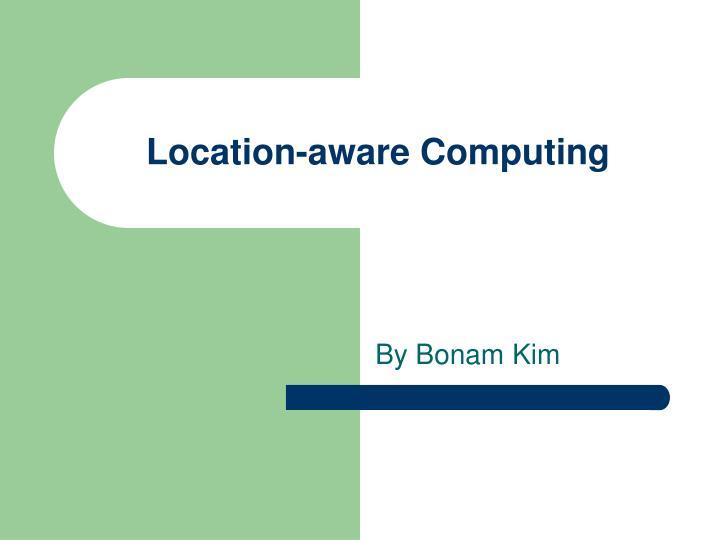 location aware computing n.