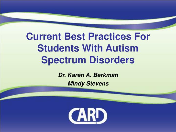 current best practices for students with autism spectrum disorders n.