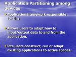application partitioning among devices