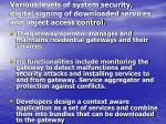 various levels of system security digital signing of downloaded services and object access control