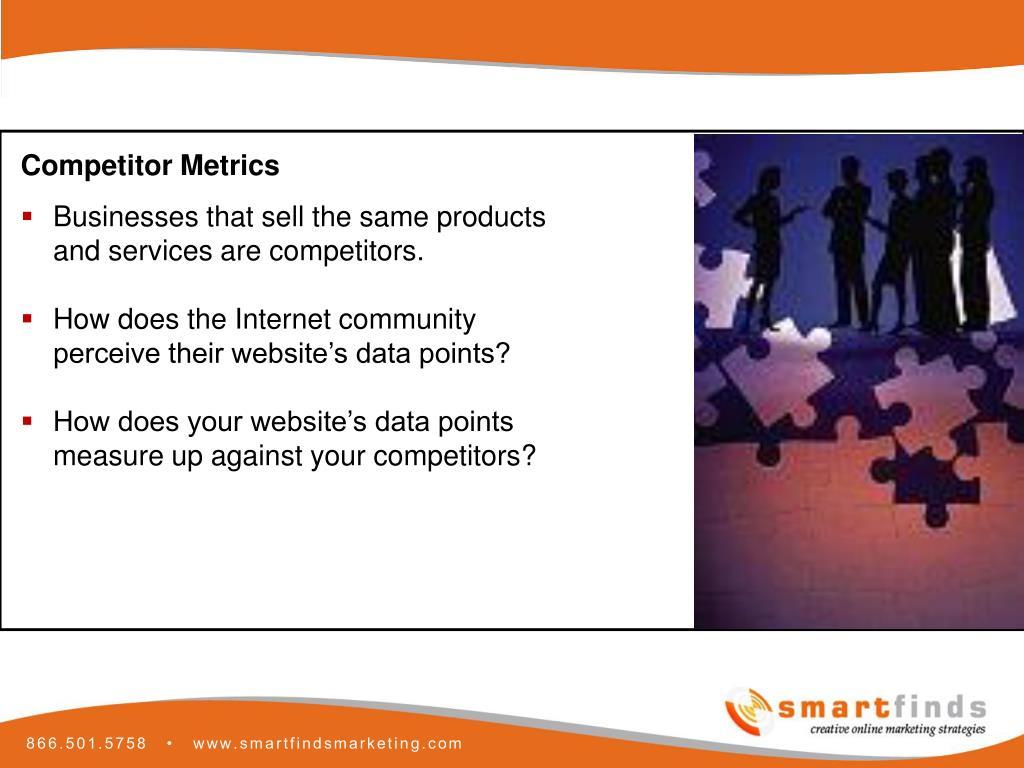 Competitor Metrics