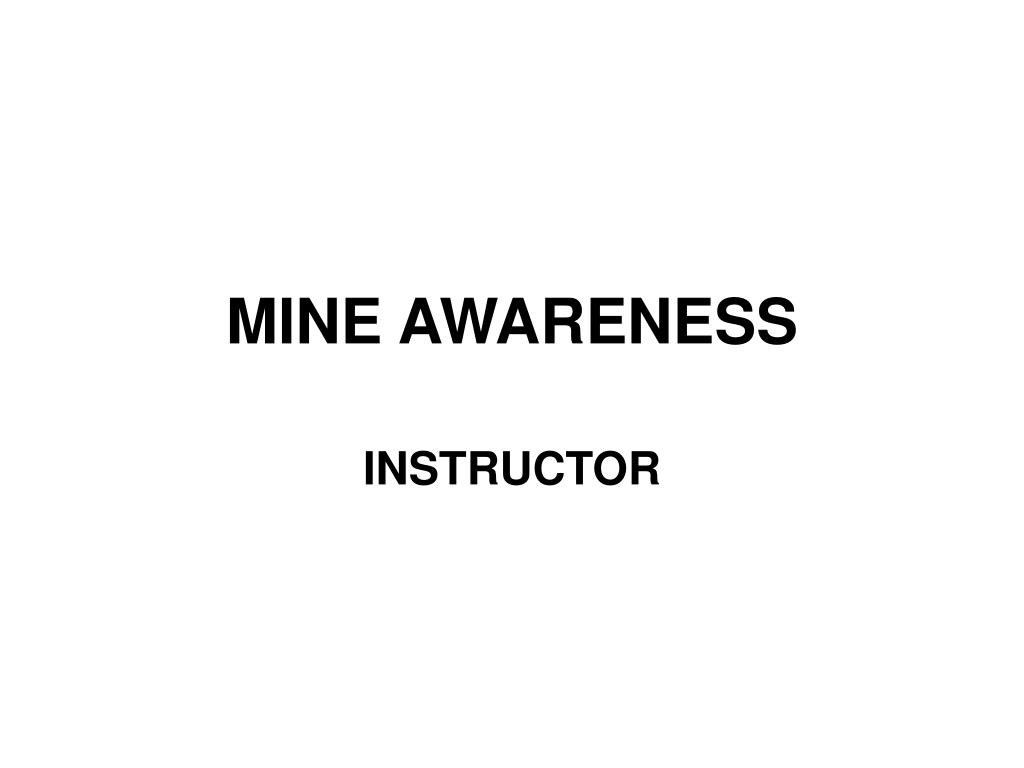 mine awareness l.