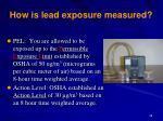 how is lead exposure measured
