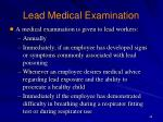 lead medical examination