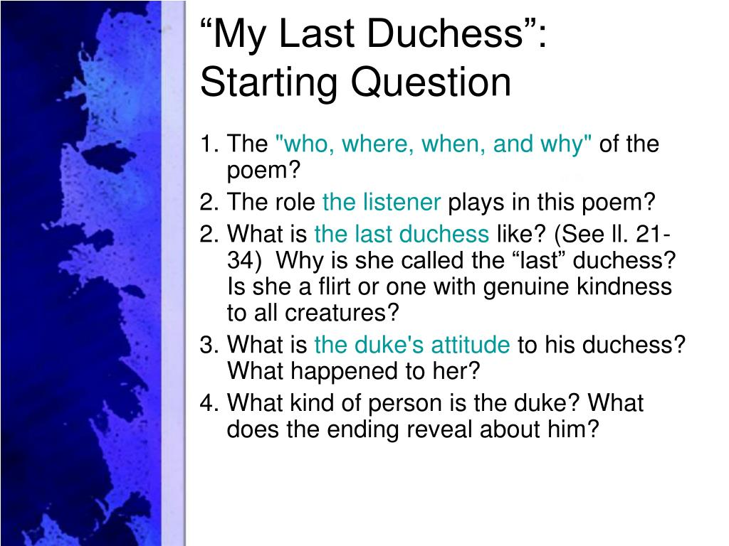 my last duchess notes Simple to use poetry points easily accessible for students of all levels perfect for the aqa power and conflict anthology i only used these for revision and got full marks in english literature during my mocks and then a 9 in the real exam/p.