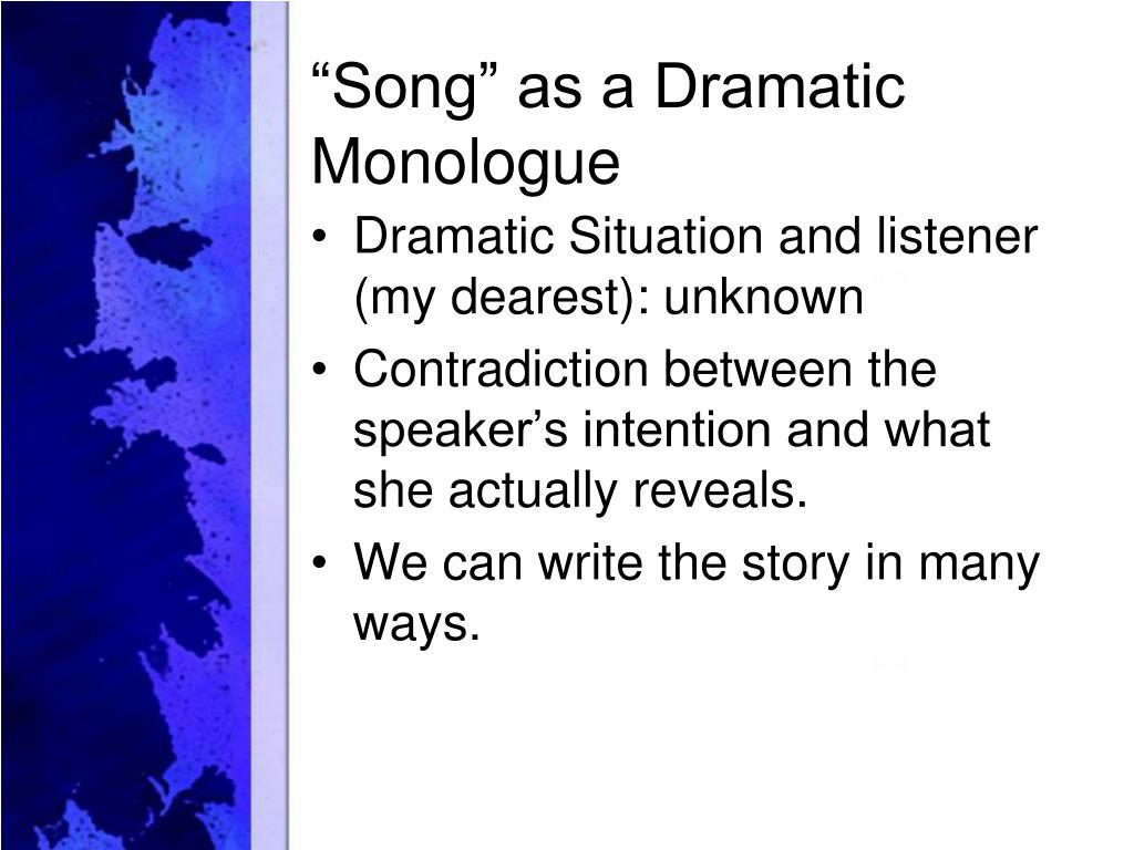 a description of a dramatic monologue Dramatic monologue definition & examples video lesson and of literary devicesbritannica these poems are dramatic in the sense that they have a theatrical quality that is, poem is meant to.