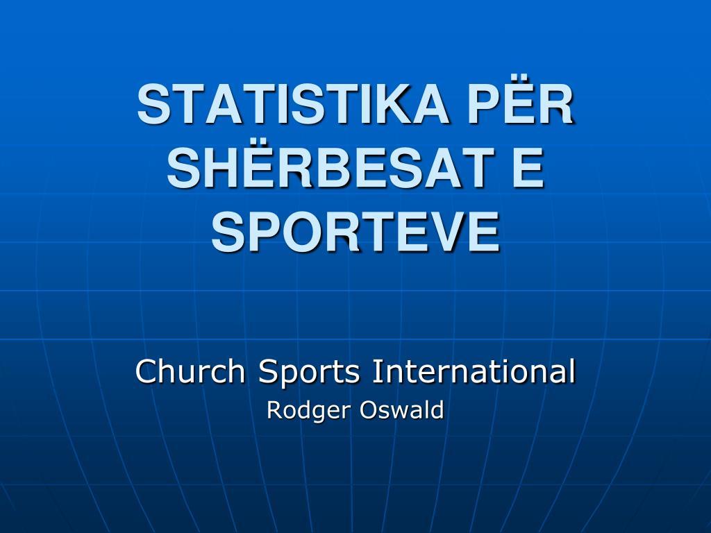 statistika p r sh rbesat e sporteve l.