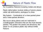 nature of plastic flow