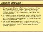 collision domains