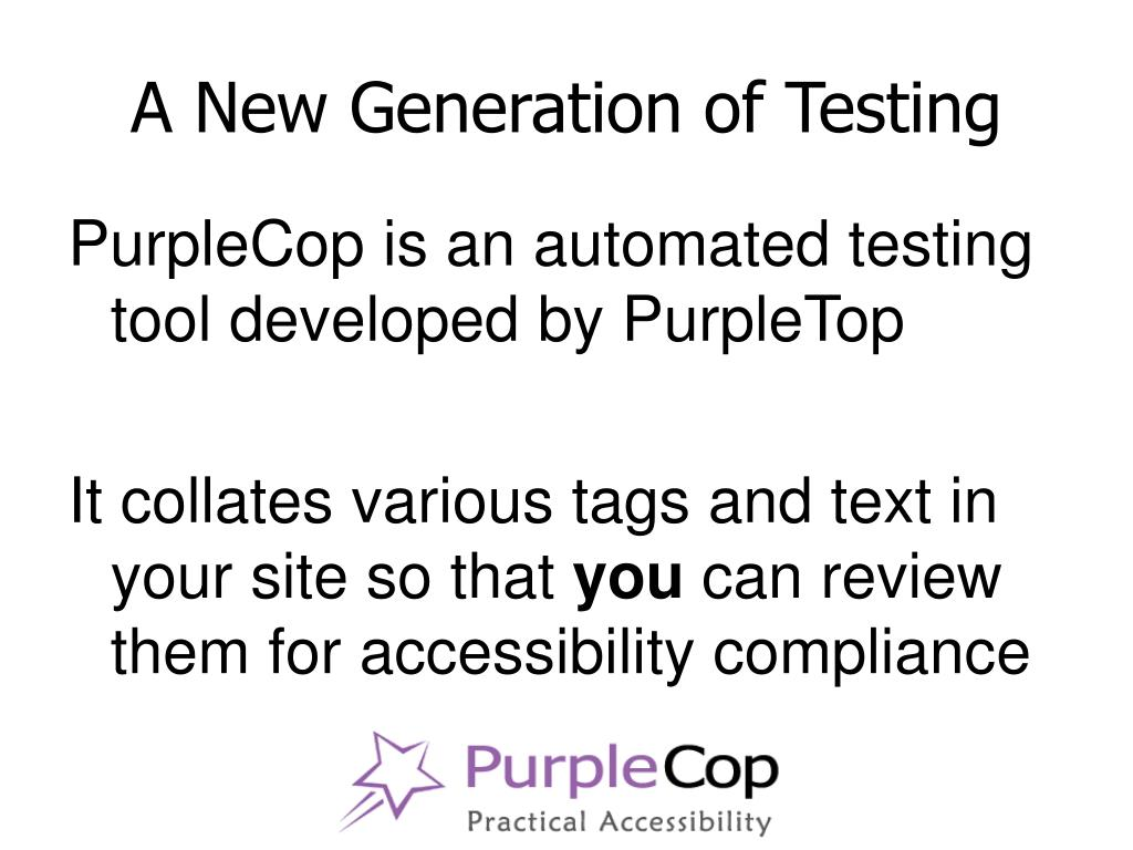 A New Generation of Testing