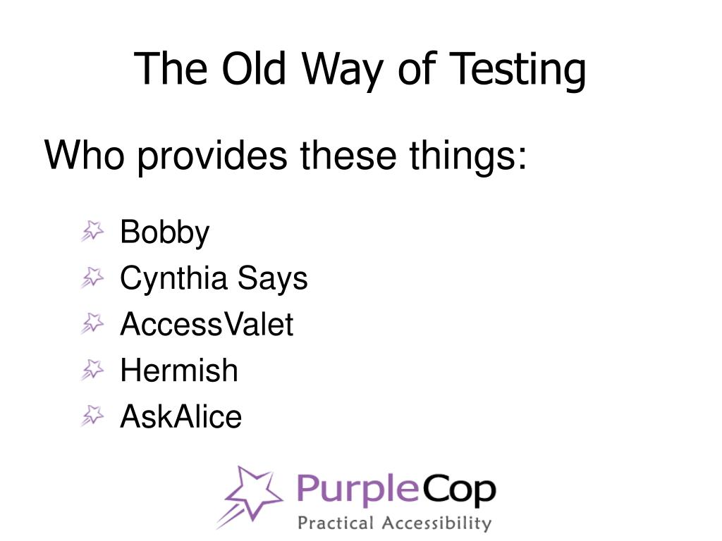 The Old Way of Testing