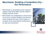 manchester building a competitive city our performance