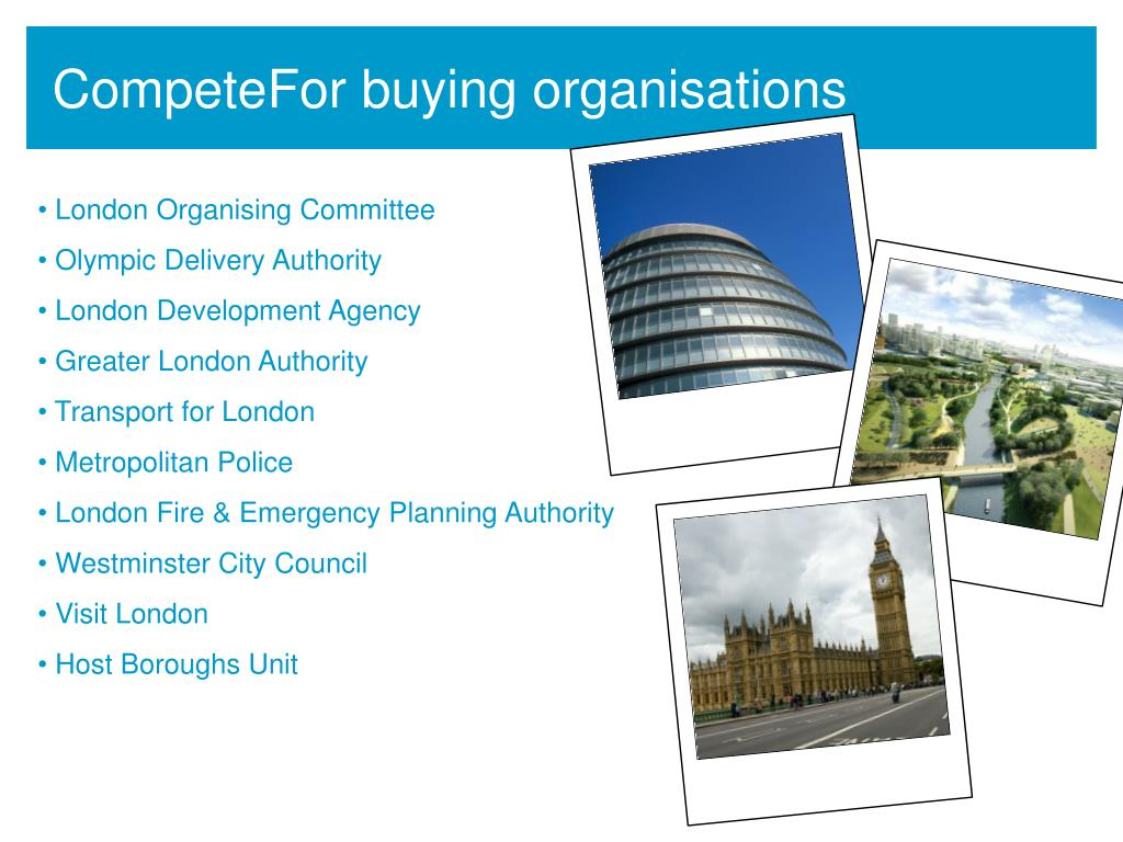 CompeteFor buying organisations