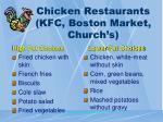 chicken restaurants kfc boston market church s