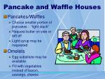 pancake and waffle houses