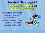 survival strategy 5 fill the doggie bag before you eat