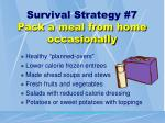 survival strategy 7 pack a meal from home occasionally