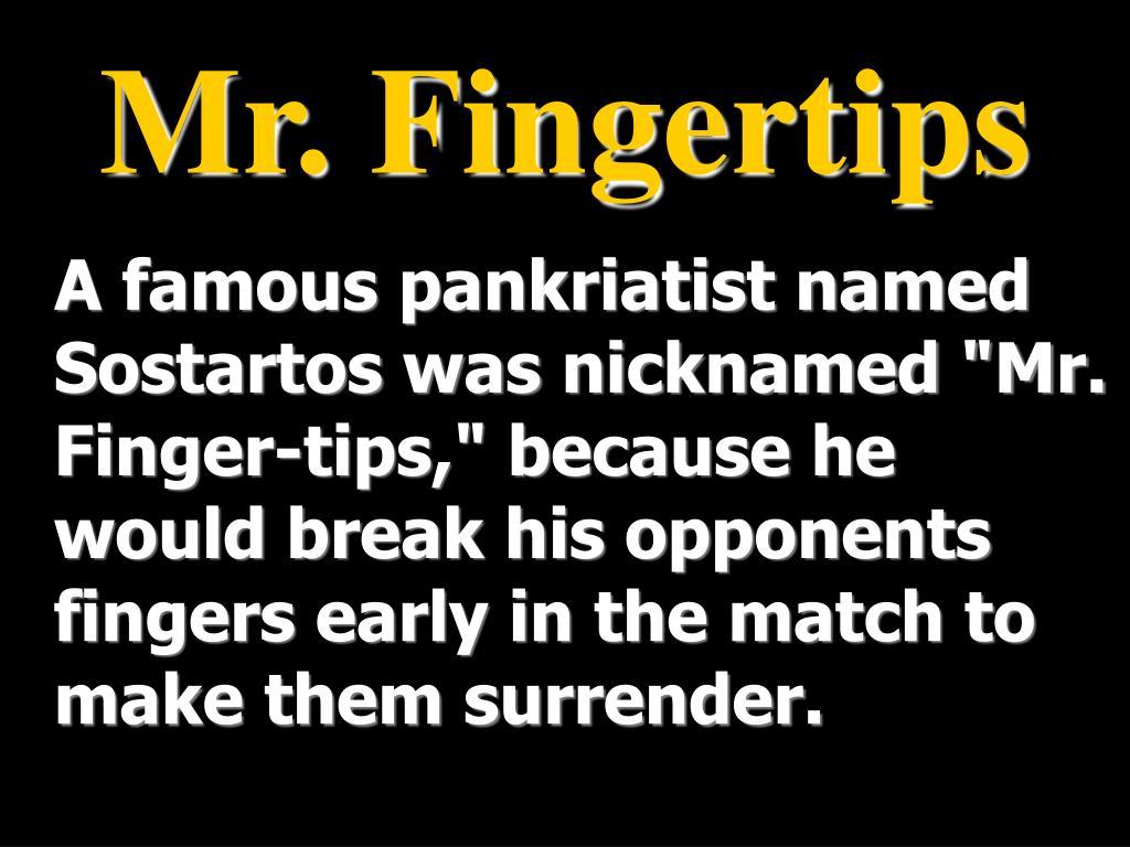 Mr. Fingertips