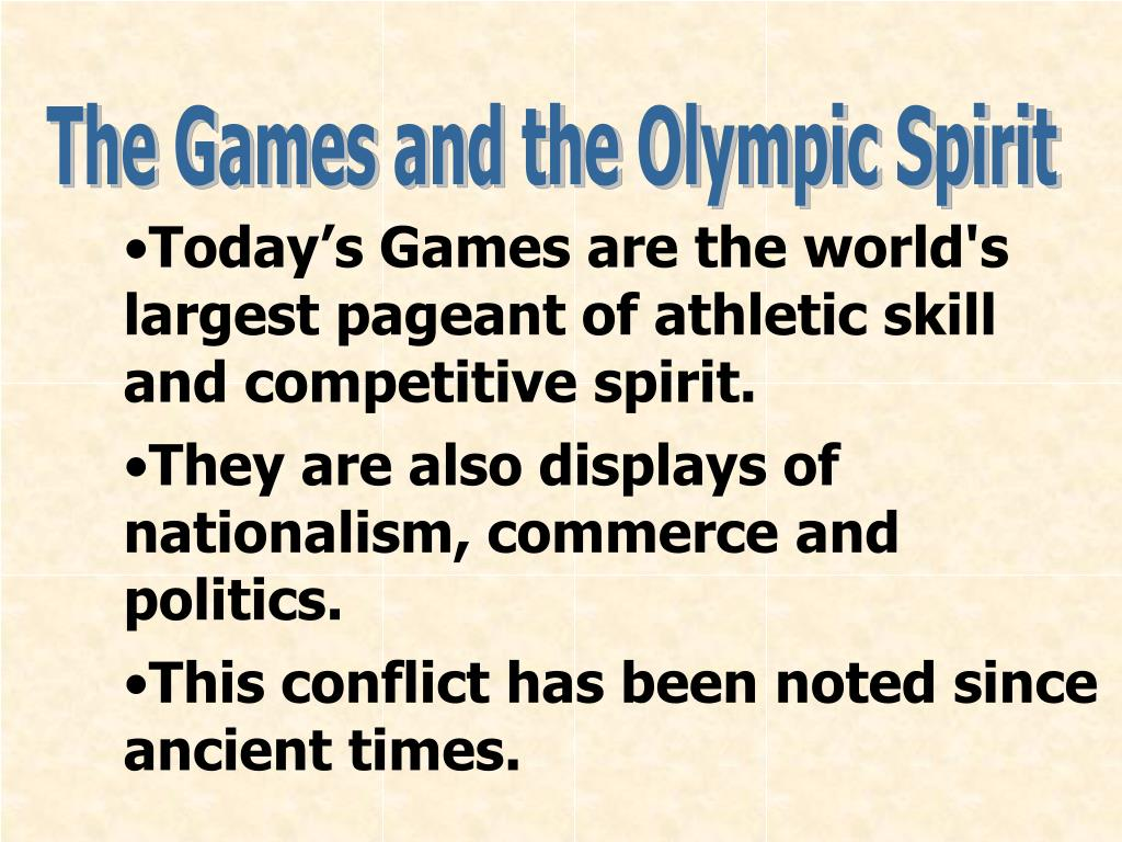 The Games and the Olympic Spirit