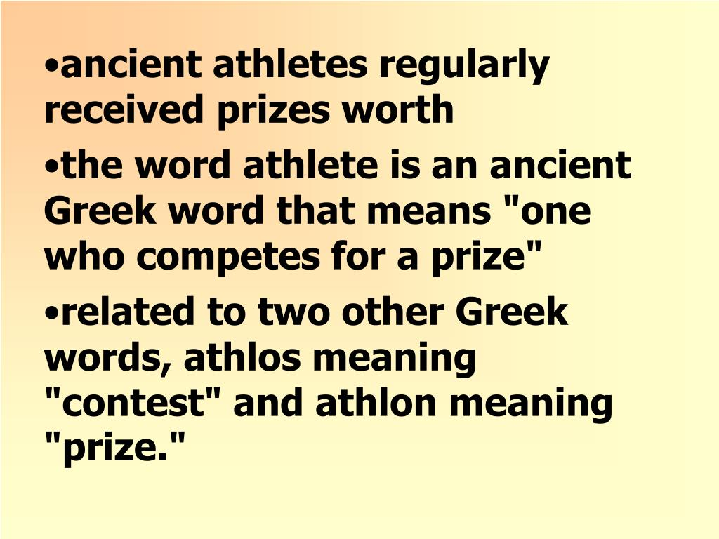 ancient athletes regularly received prizes worth