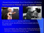 development of robota robots for autistic children