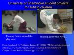 university of sherbrooke student projects for autistic children