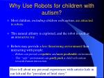 why use robots for children with autism