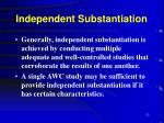 independent substantiation23