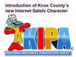 introduction of knox county s new internet safety character