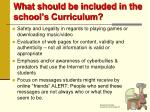 what should be included in the school s curriculum