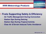 nwa meteorology products