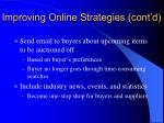 improving online strategies cont d