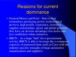 reasons for current dominance