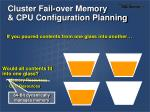 cluster fail over memory cpu configuration planning