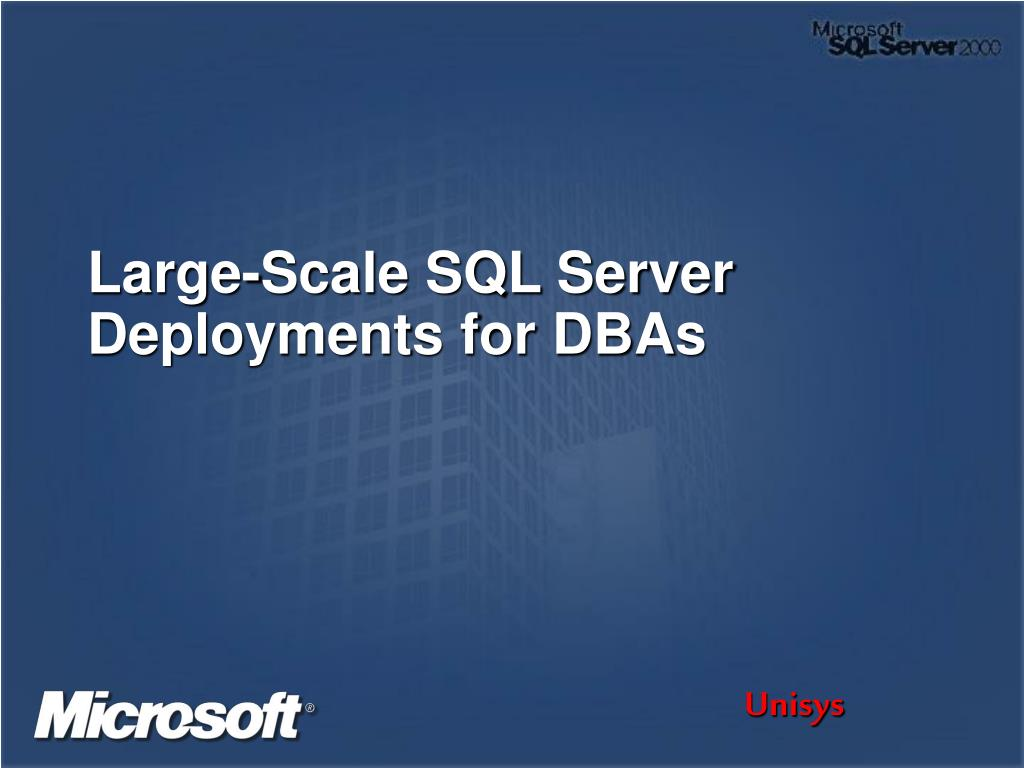 large scale sql server deployments for dbas l.