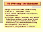 15th 17 th century scientific progress
