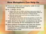 how metaphors can help us