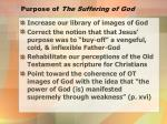 purpose of the suffering of god