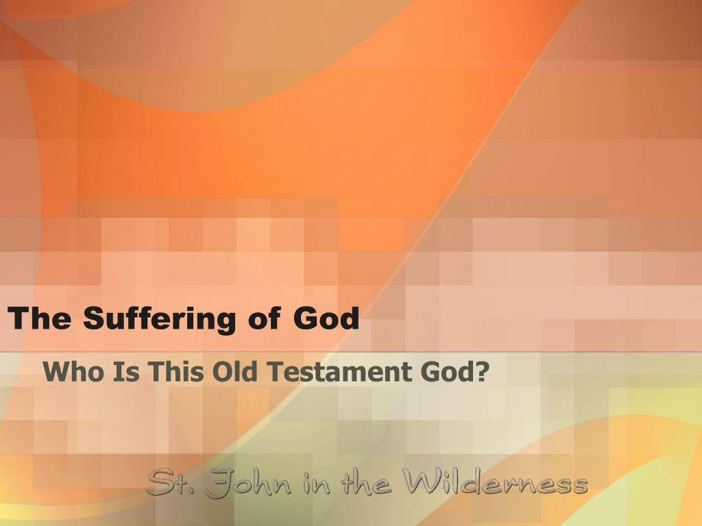 the suffering of god l.