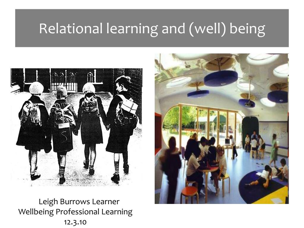 relational learning and well being l.
