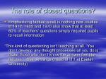 the role of closed questions