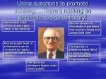 using questions to promote thinking there s nothing so practical as a good theory
