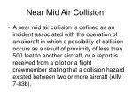 near mid air collision