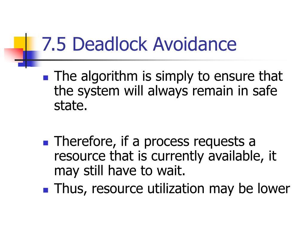 7 5 deadlock avoidance l.