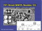 75 th street wwtp boulder co