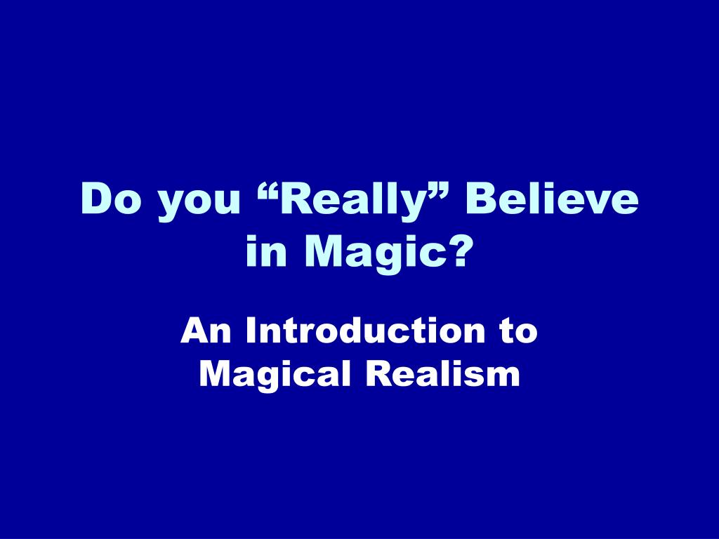 do you really believe in magic l.