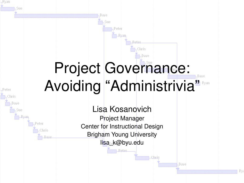 project governance avoiding administrivia l.