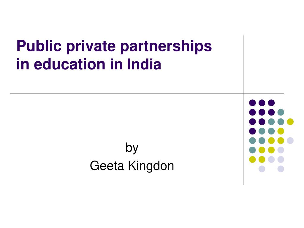 public private partnerships in education in india l.