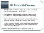 iii existential vacuum