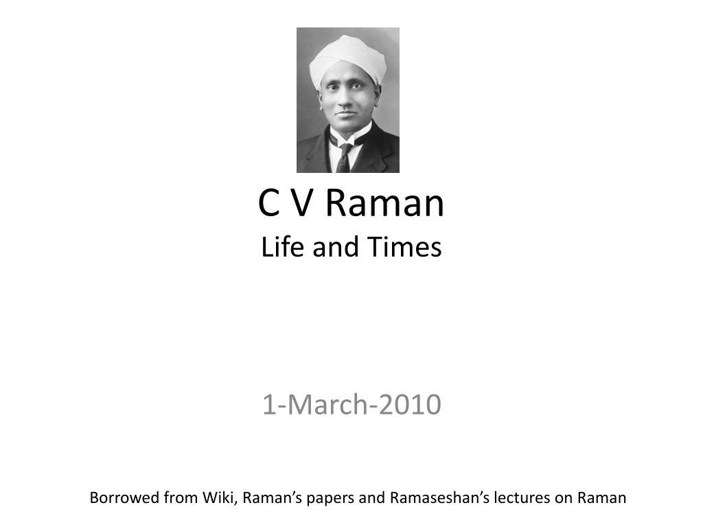 c v raman life and times l.
